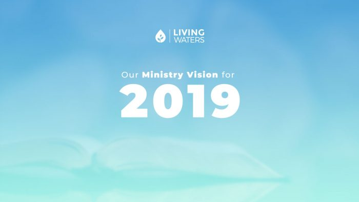 Our Ministry Vision For 2019